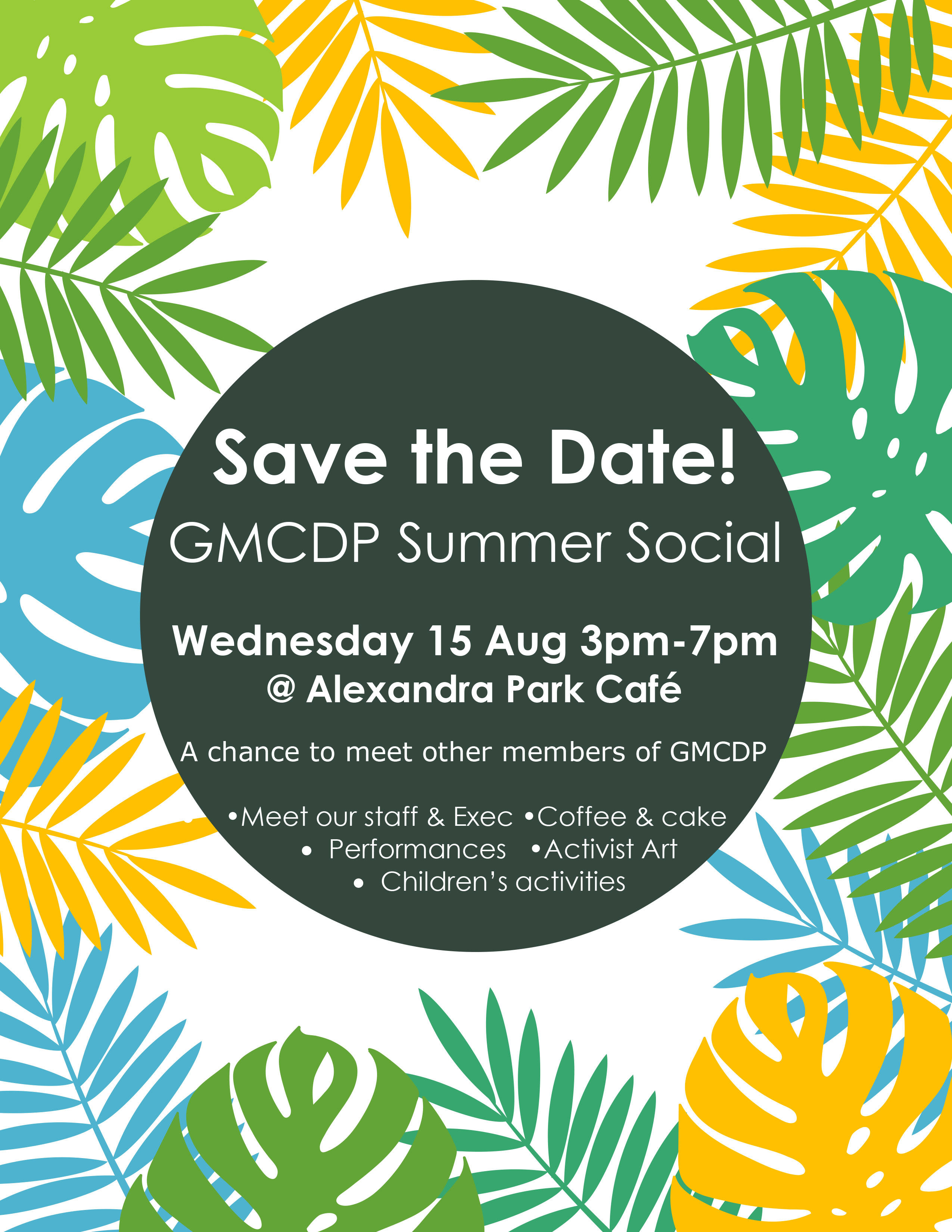 GMCDP is hosting a Summer Social on 15 August. This is a chance to meet other members of GMCDP, and there will also be performances, Activist Art, and children's activities. We hope to see you there! More information to follow…